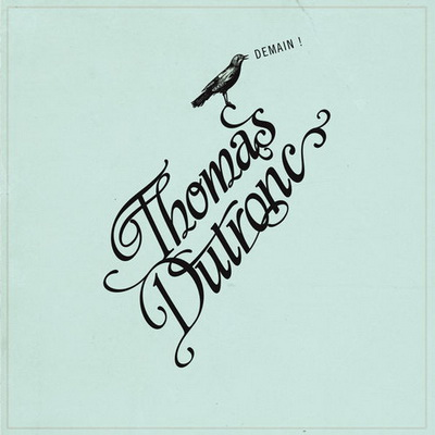 Thomas Dutronc – Demain
